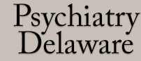 Psychiatry Delaware